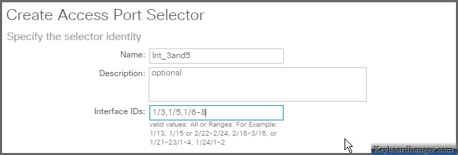 giving a range of interfaces in the Create Access Port Selector menu